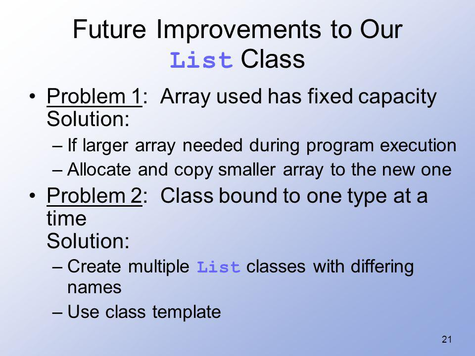 Future Improvements to Our List Class