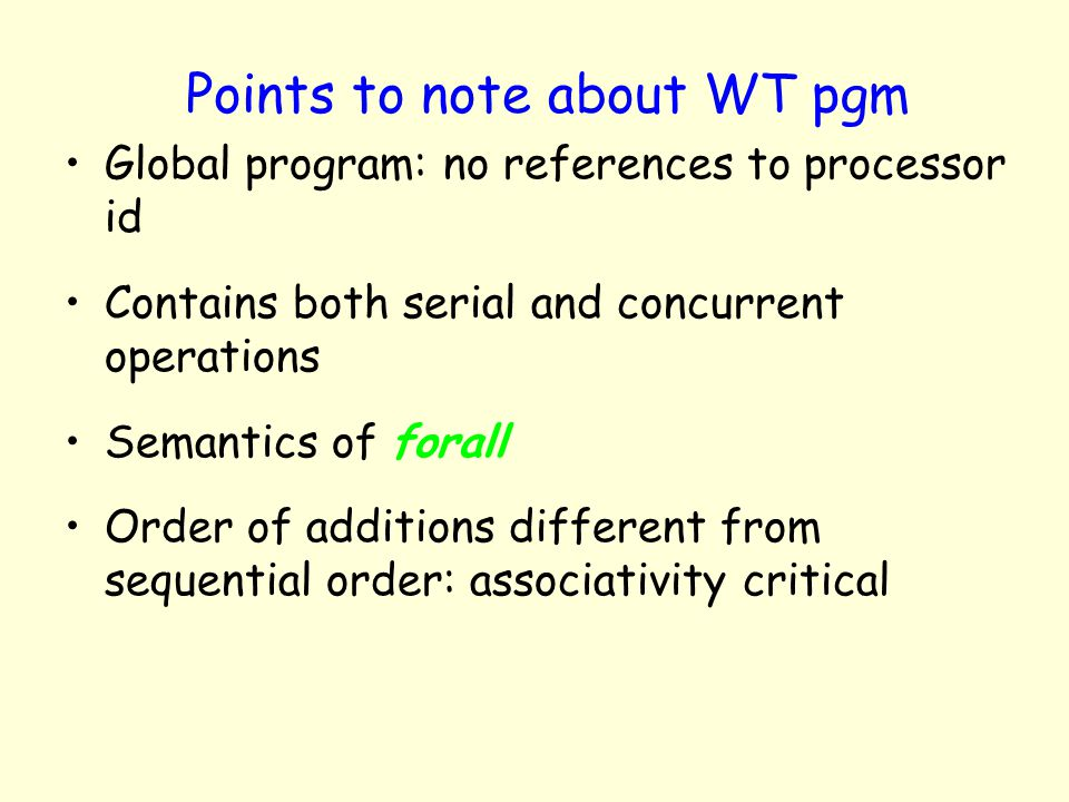 Points to note about WT pgm