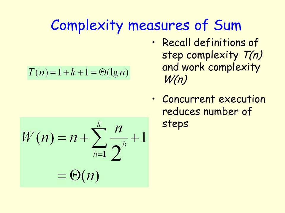 Complexity measures of Sum