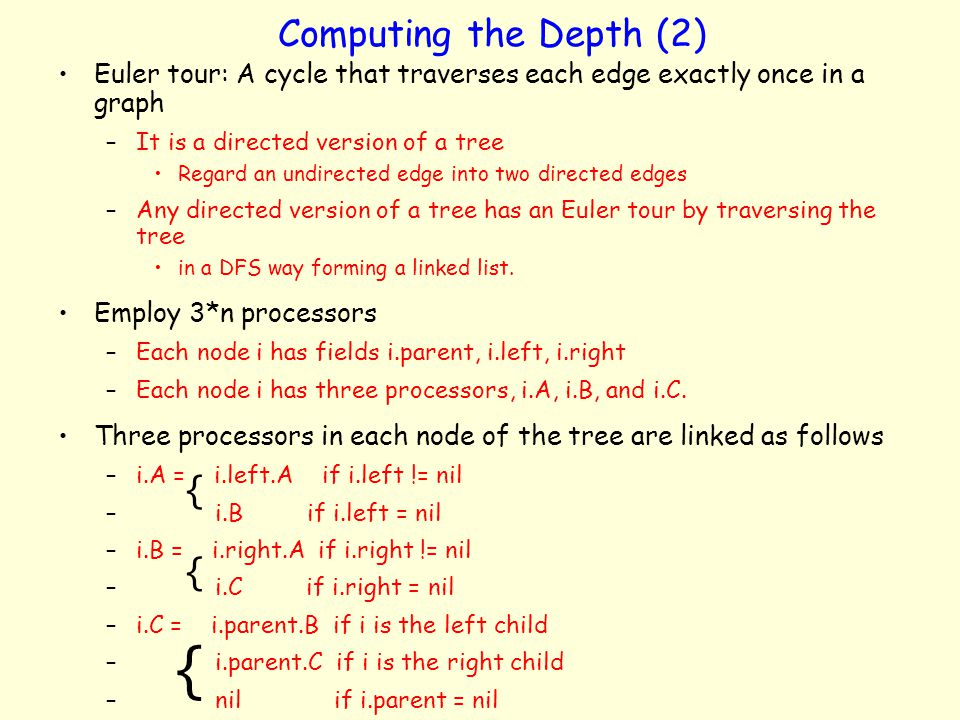 { Computing the Depth (2) { {