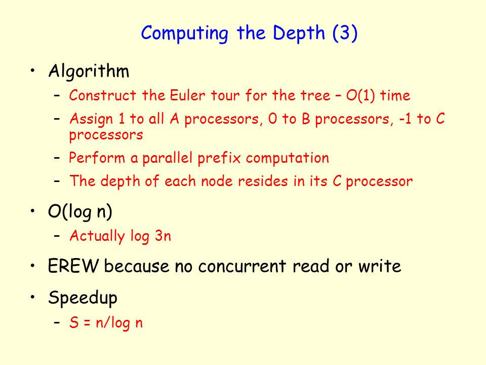 Computing the Depth (3) Algorithm O(log n)