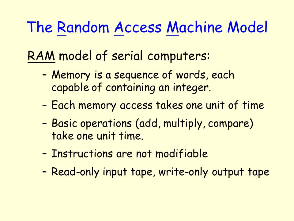 The Random Access Machine Model