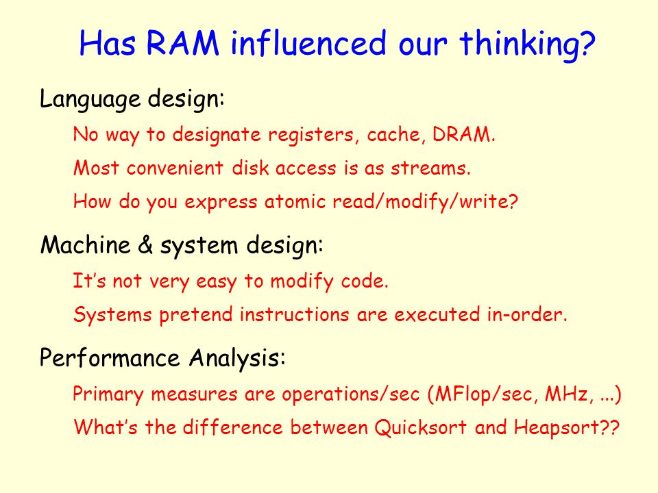 Has RAM influenced our thinking