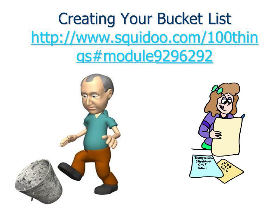 Creating Your Bucket List http://www. squidoo