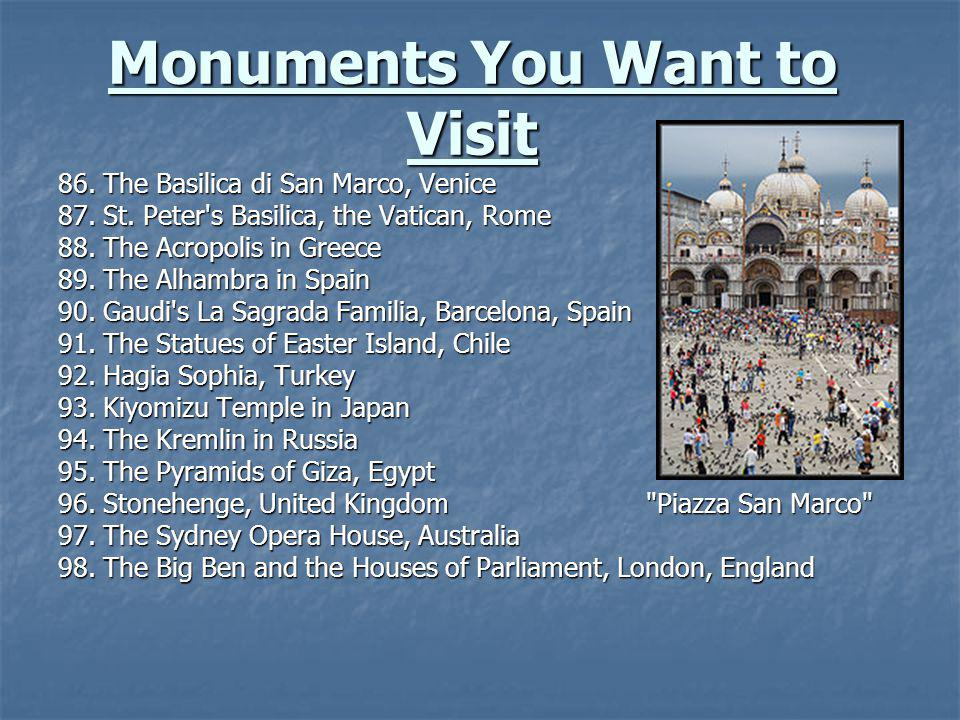 Monuments You Want to Visit