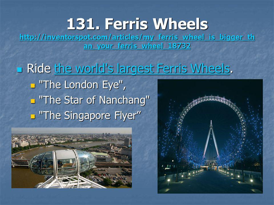 131. Ferris Wheels http://inventorspot