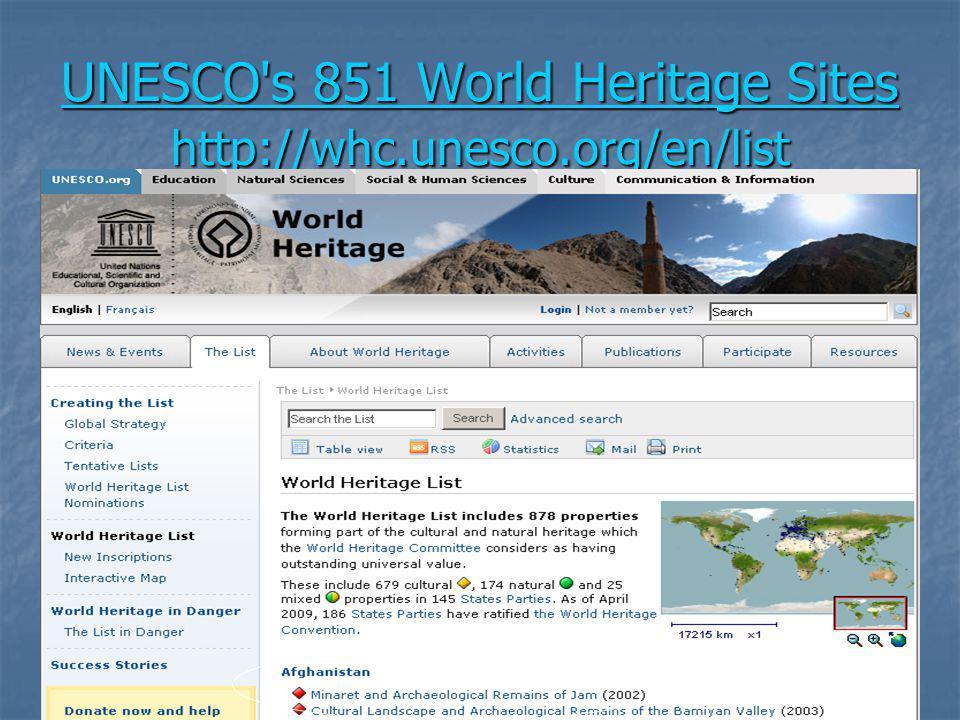 UNESCO s 851 World Heritage Sites http://whc.unesco.org/en/list