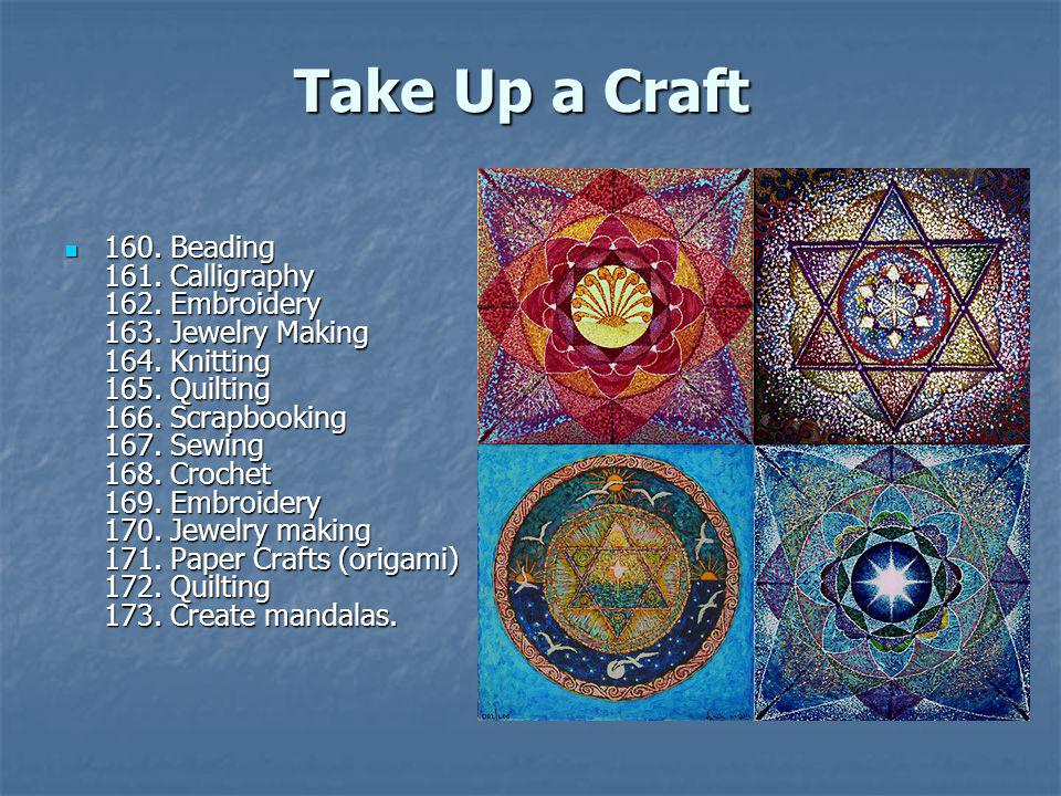 Take Up a Craft
