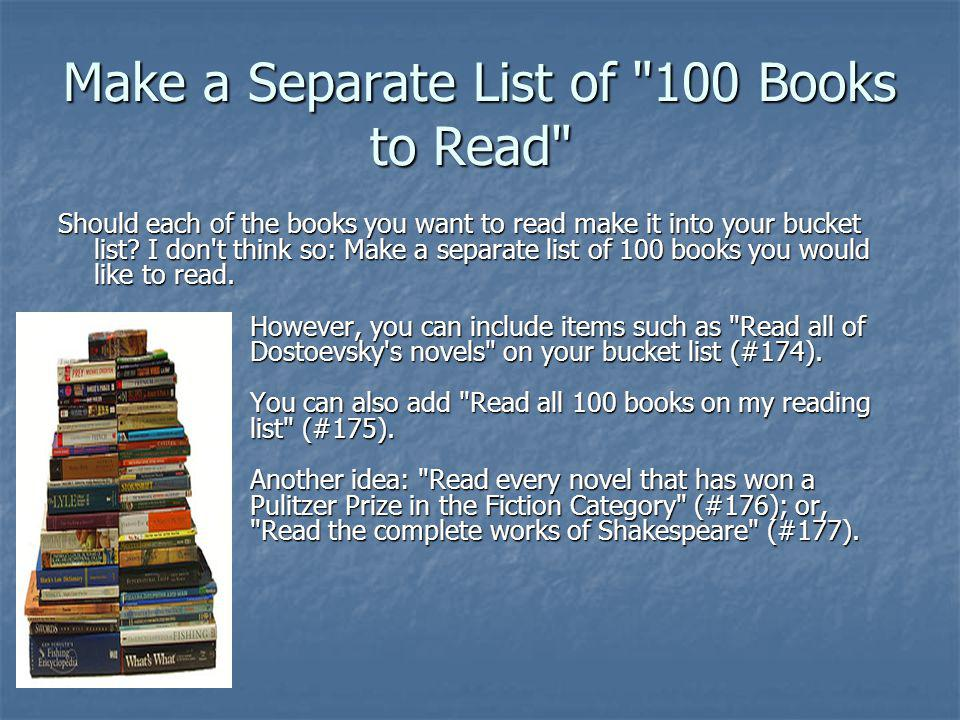 Make a Separate List of 100 Books to Read