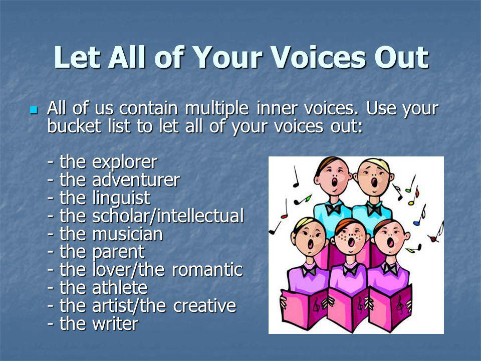 Let All of Your Voices Out