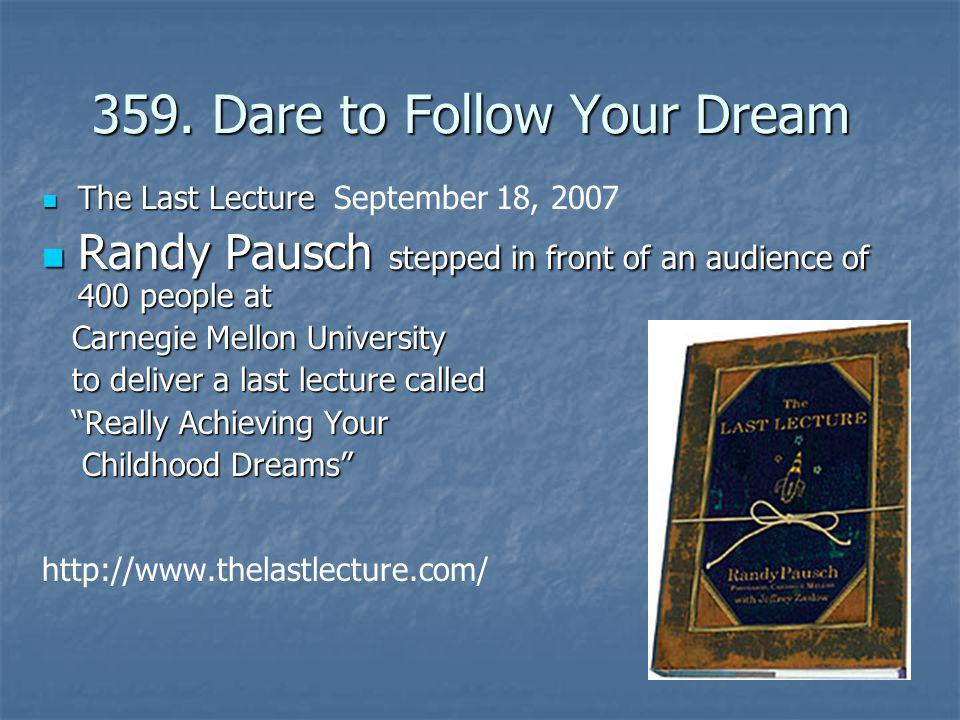 359. Dare to Follow Your Dream
