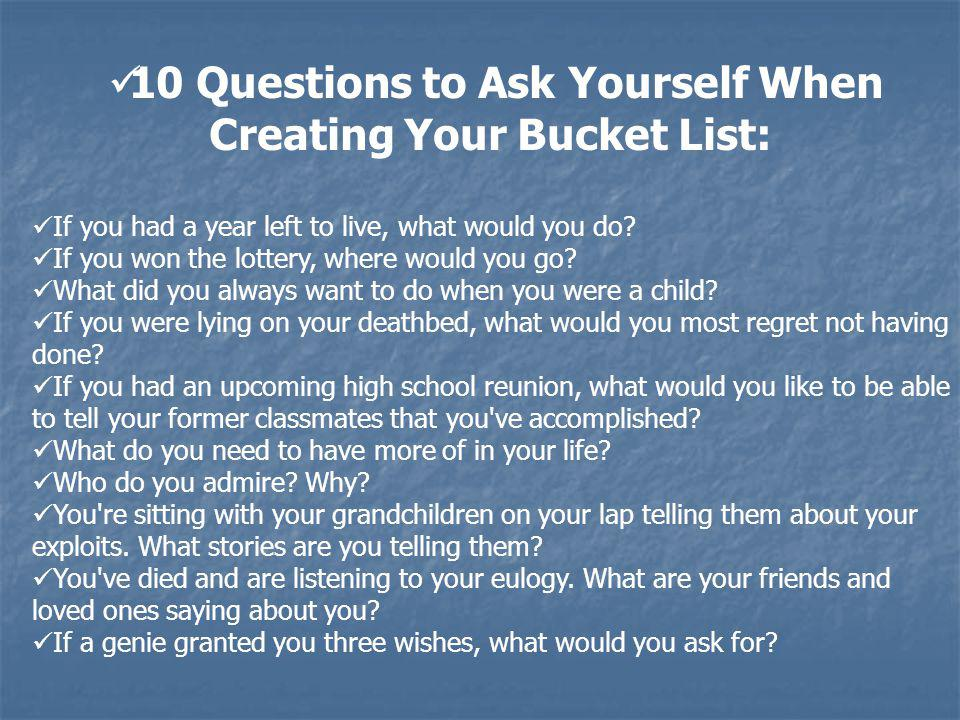 10 Questions to Ask Yourself When Creating Your Bucket List: