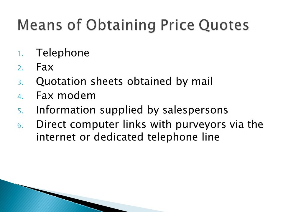 Means of Obtaining Price Quotes