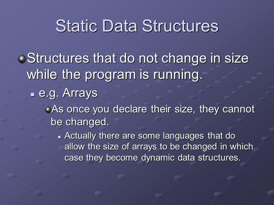 Static Data Structures