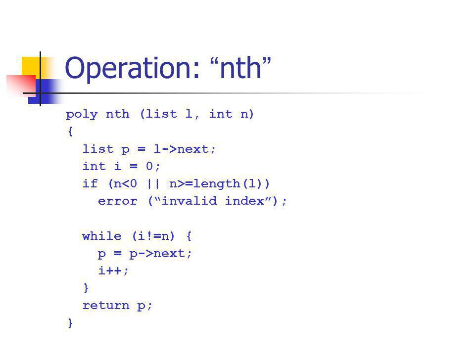 Operation: nth poly nth (list l, int n) { list p = l->next;