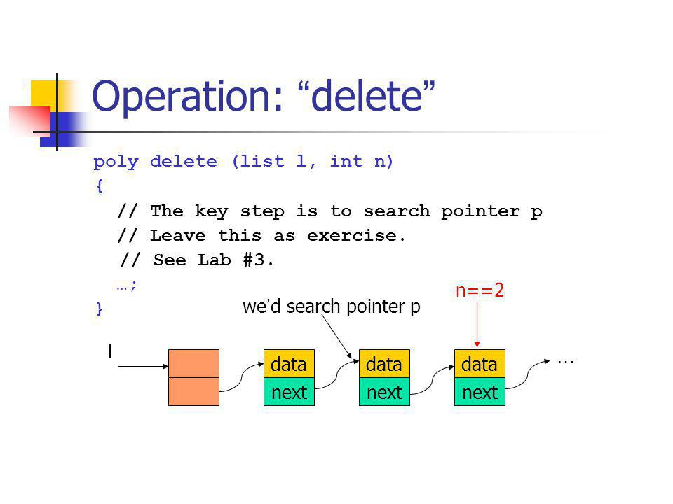 Operation: delete poly delete (list l, int n) {