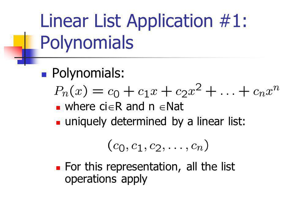 Linear List Application #1: Polynomials