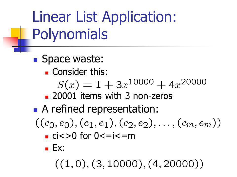 Linear List Application: Polynomials