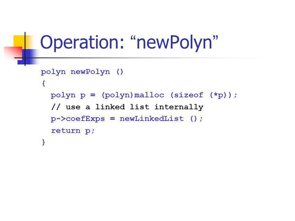 Operation: newPolyn