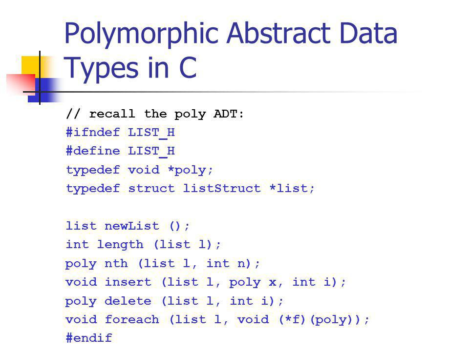 Polymorphic Abstract Data Types in C