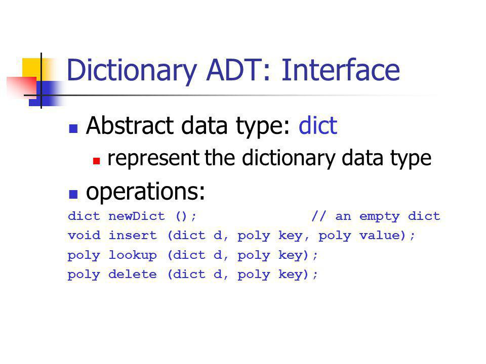 Dictionary ADT: Interface