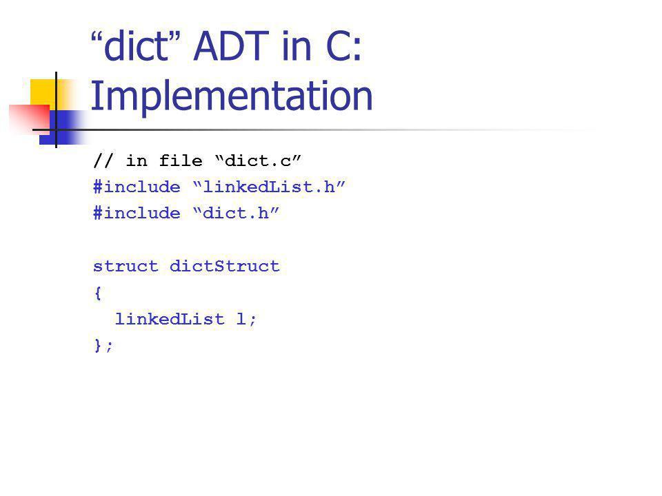 dict ADT in C: Implementation