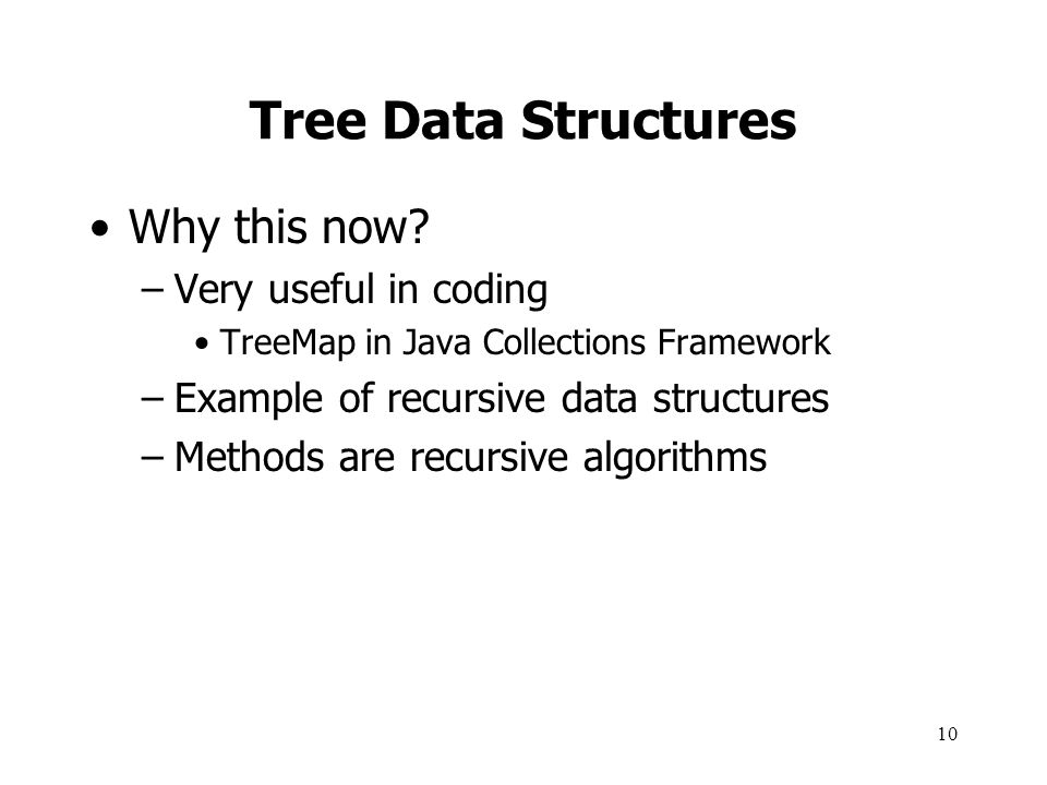 Tree Data Structures Why this now Very useful in coding