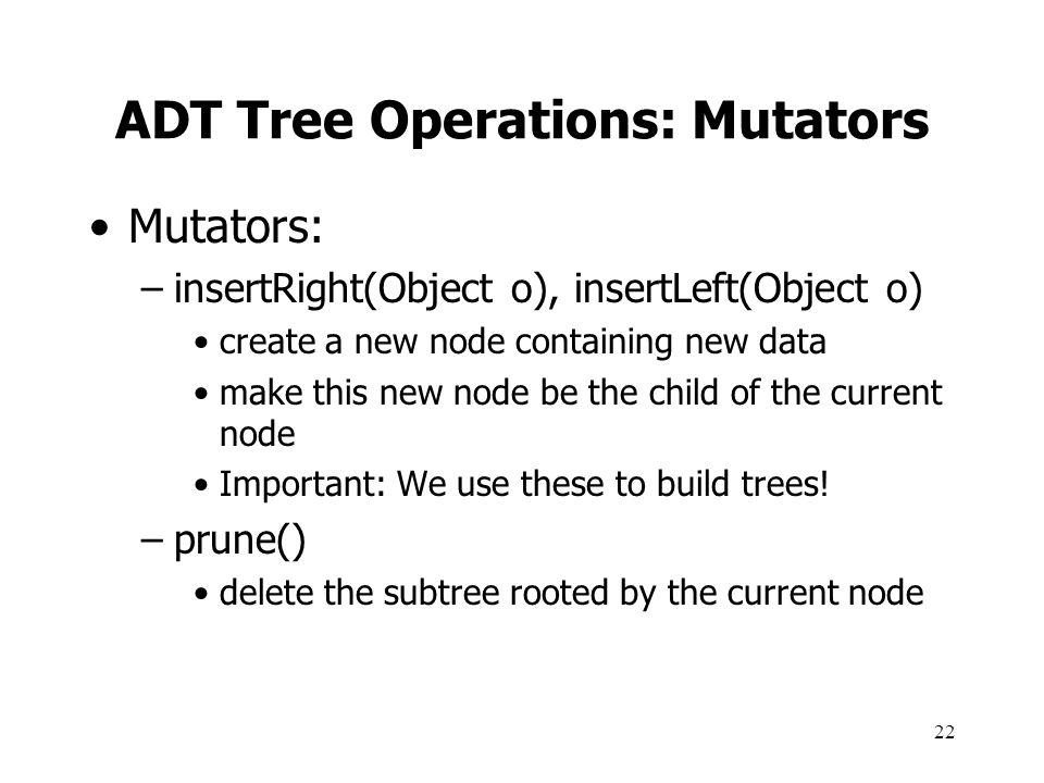 ADT Tree Operations: Mutators
