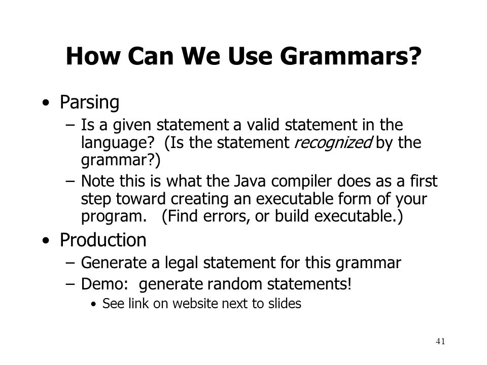 How Can We Use Grammars Parsing Production