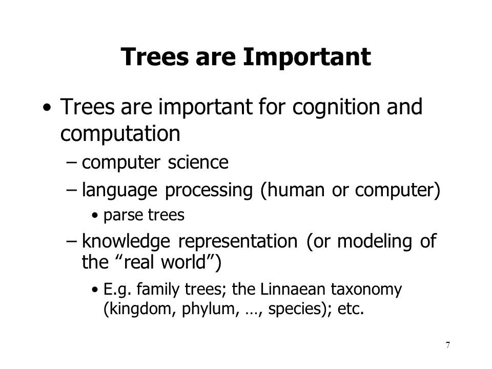 Trees are Important Trees are important for cognition and computation
