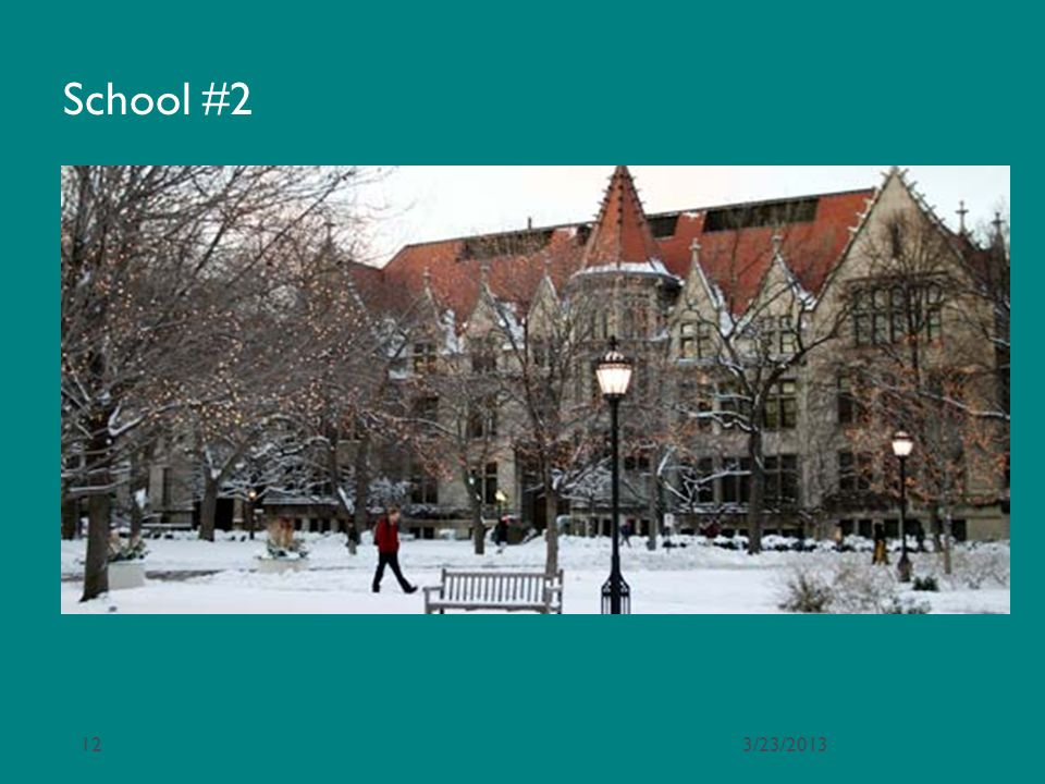 School #2 3/23/2013