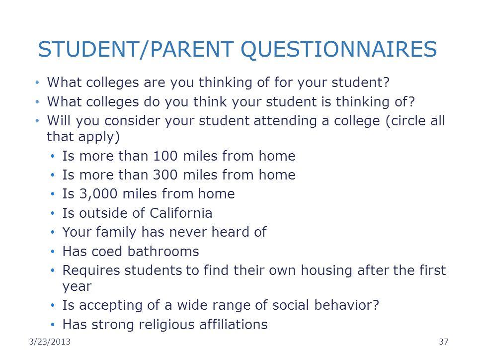 STUDENT/PARENT QUESTIONNAIRES
