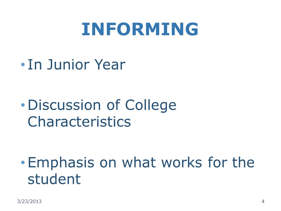 INFORMING In Junior Year Discussion of College Characteristics
