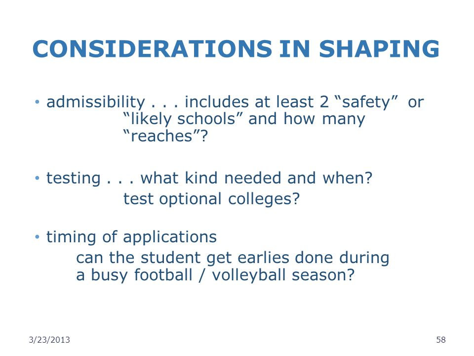CONSIDERATIONS IN SHAPING