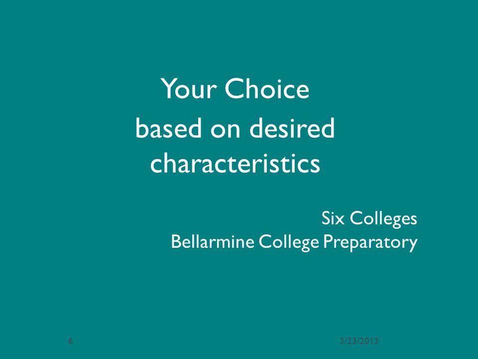 Six Colleges Bellarmine College Preparatory