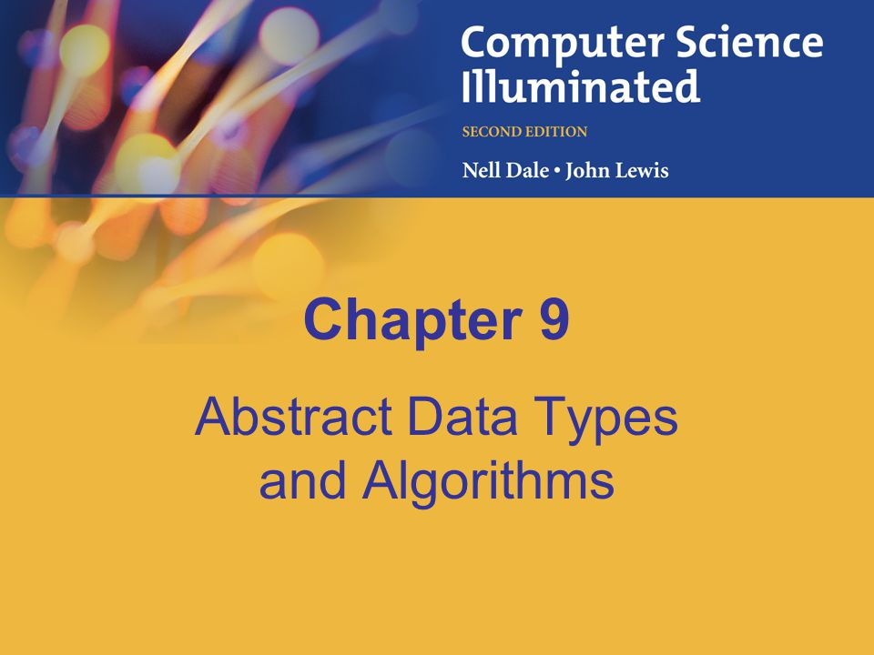 Abstract Data Types and Algorithms