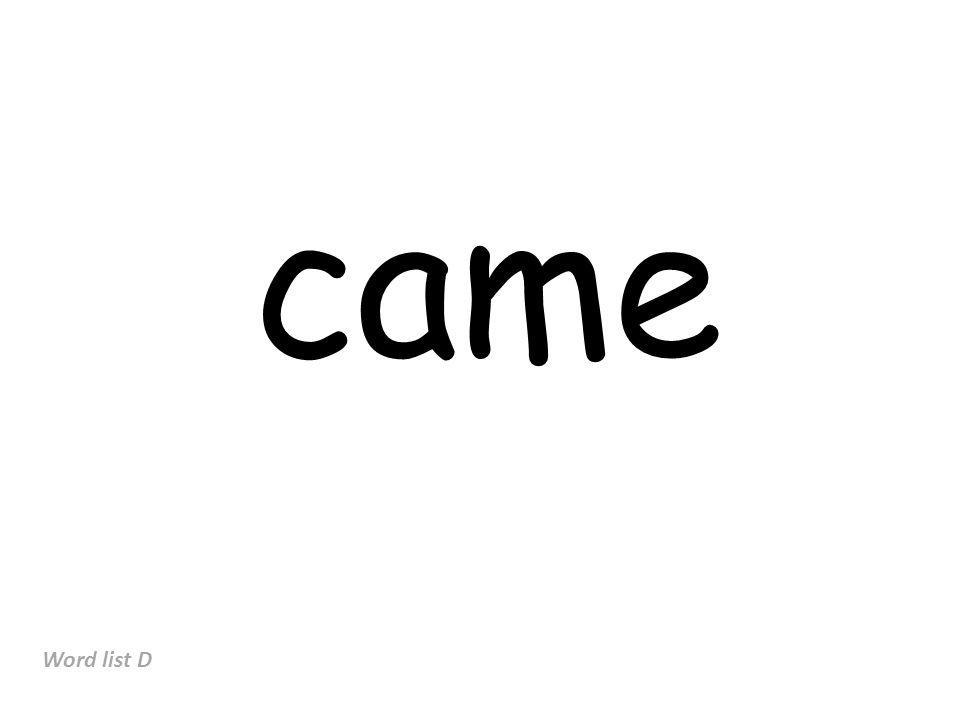 came Word list D
