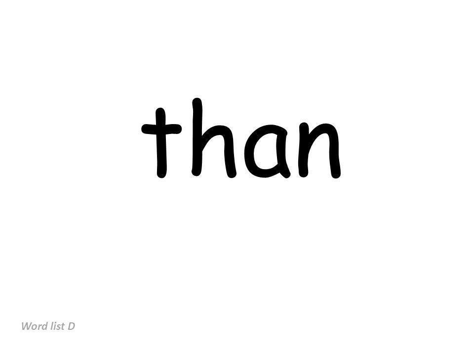 than Word list D