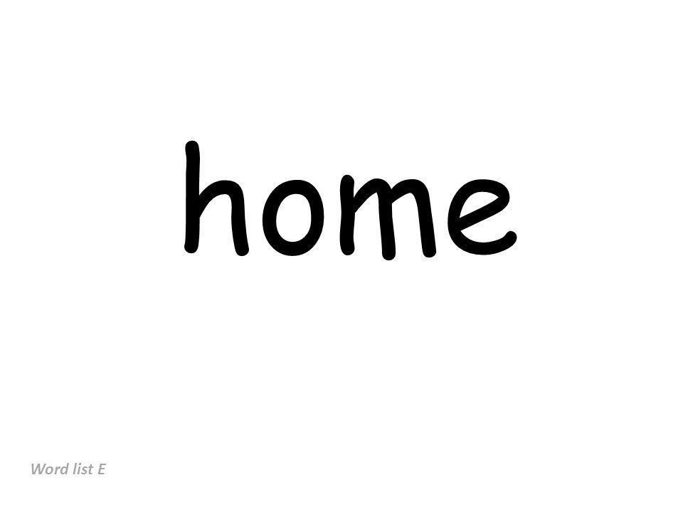 home Word list E