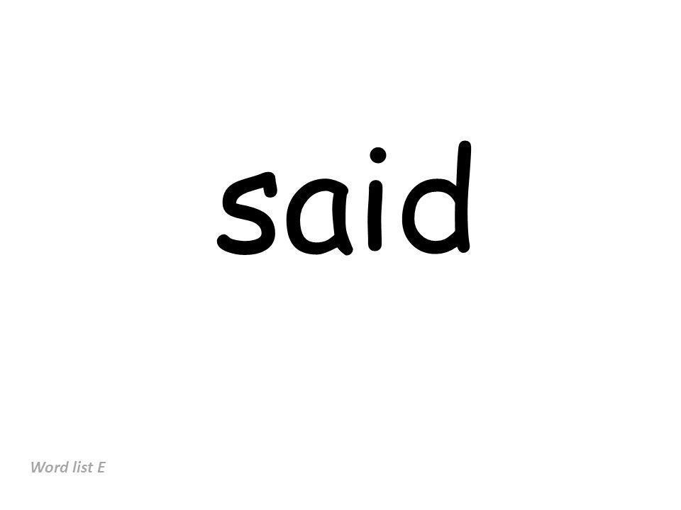 said Word list E