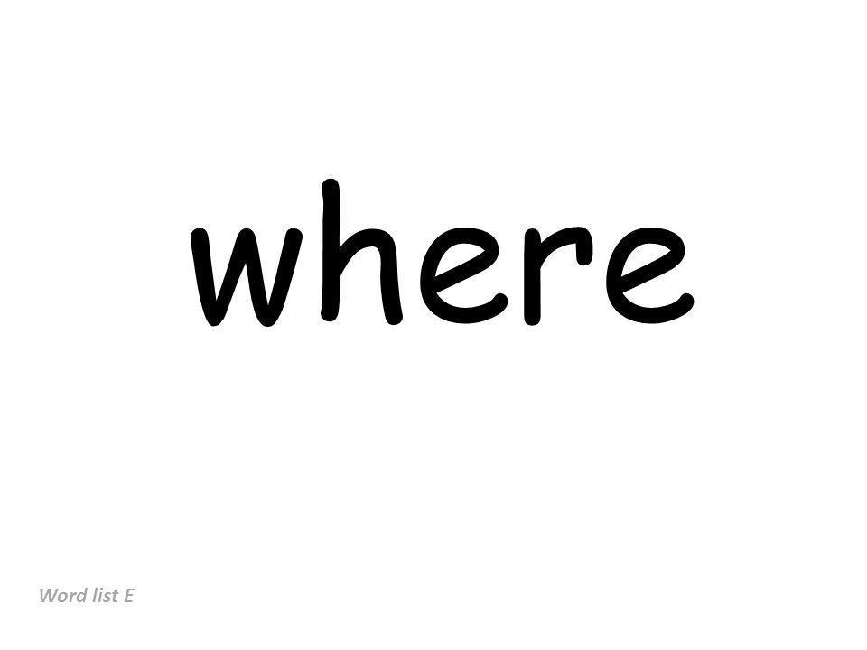 where Word list E