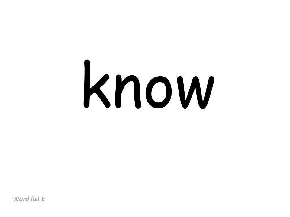 know Word list E