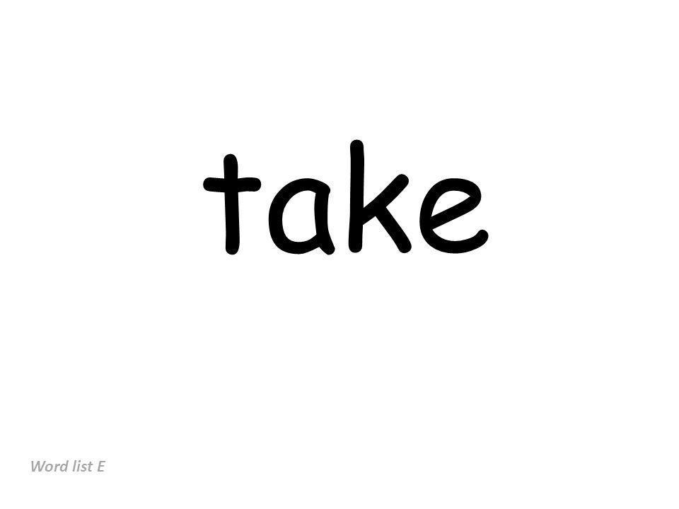 take Word list E