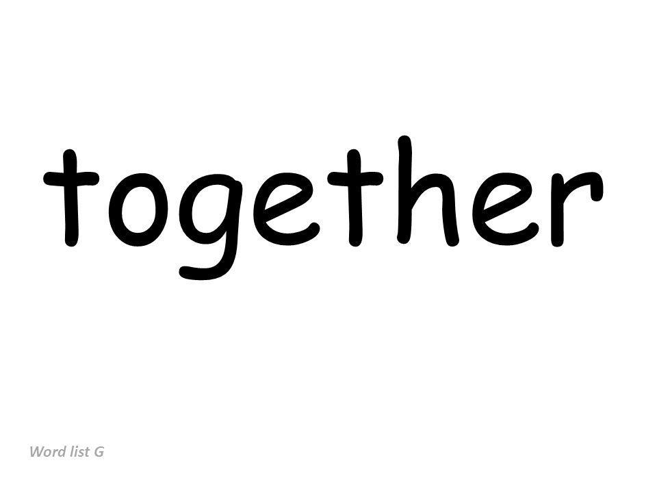 together Word list G