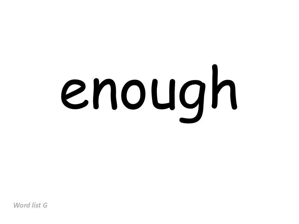 enough Word list G