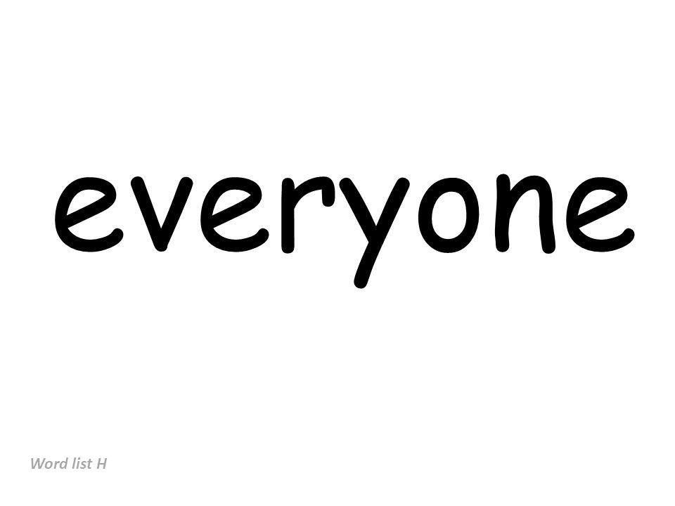 everyone Word list H
