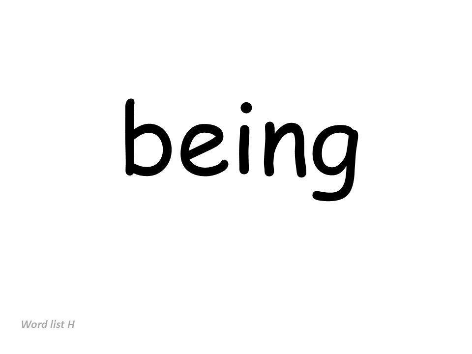 being Word list H