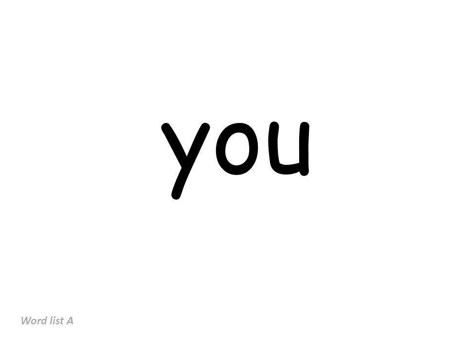 you Word list A