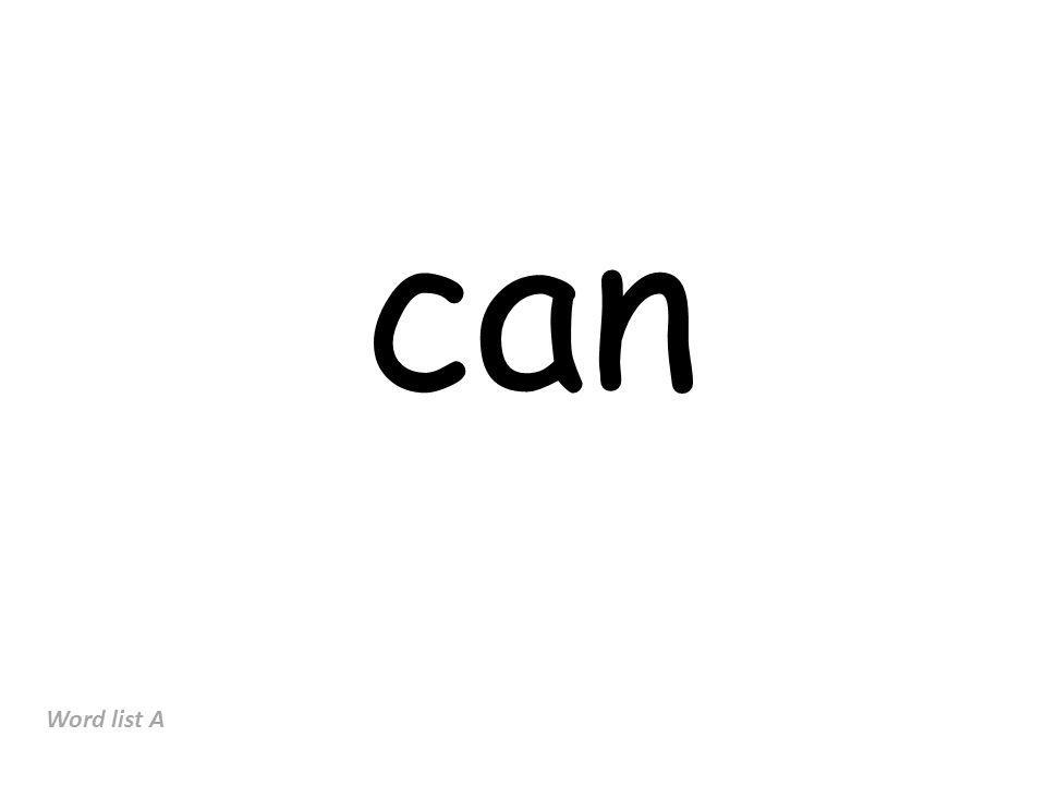 can Word list A