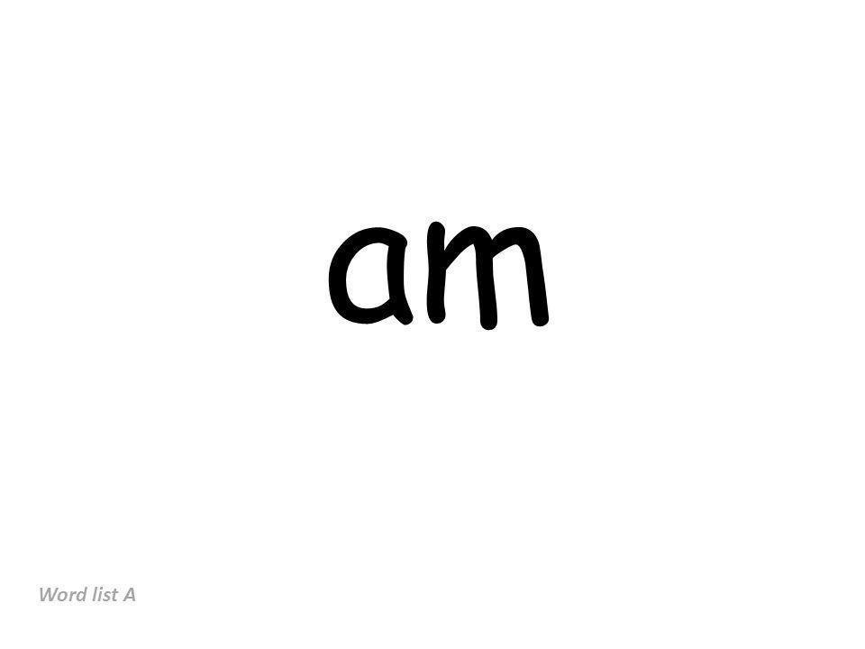 am Word list A